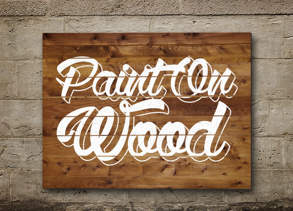Painted On Wood Text Effect Wood Paint Psd Font Textuts