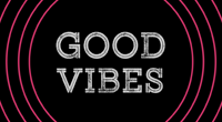 GoodVibes200